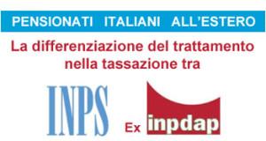 La disparità di trattamento fiscale tra i pensionati italiani residenti all'estero INPS ed Ex INDAP