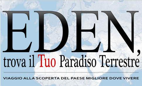 Eden trova il Tuo Paradiso Terrestre Viaggio alla scoperta del paese migliore dove vivere