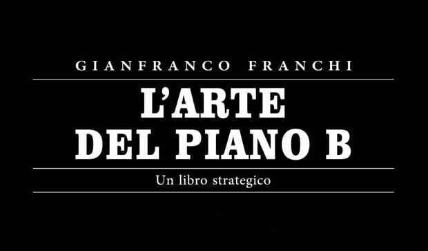L'arte del Piano B