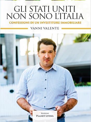 Vanni Valente Gli Stati Uniti non sono l'Italia libro immobiliare USA